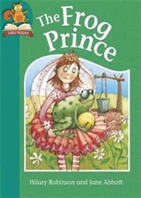 Must Know Stories: Level 2: The Frog Prince