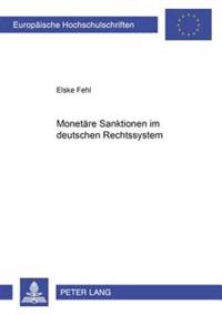 Monetaere Sanktionen Im Deutschen Rechtssystem