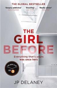 Girl before - the addictive global bestseller