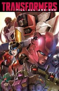 Transformers Till All Are One 1