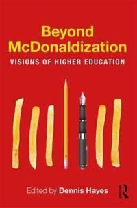 Beyond McDonaldization