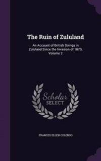 The Ruin of Zululand