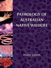 Pathology of Australian Native Wildlife