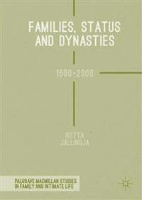 Families, Status and Dynasties 1600-2000
