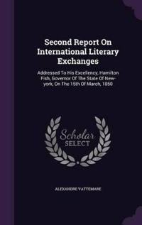 Second Report on International Literary Exchanges