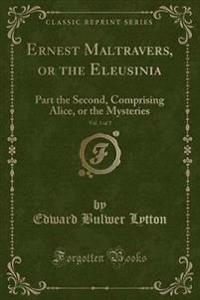 Ernest Maltravers, or the Eleusinia, Vol. 1 of 2