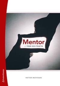 Mentor : i teori och praktik
