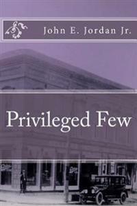 Privileged Few