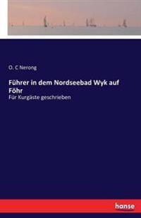 Fuhrer in Dem Nordseebad Wyk Auf Fohr