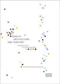 Density, Architecture, and Territory / Densite, architecture et territoire