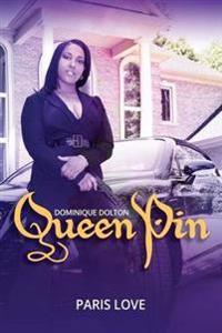 Queen Pin Dominique Dolton