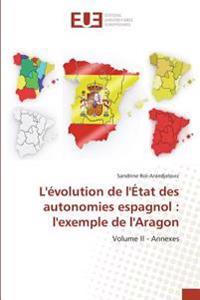 L'évolution de l'État des autonomies espagnol : l'exemple de l'Aragon