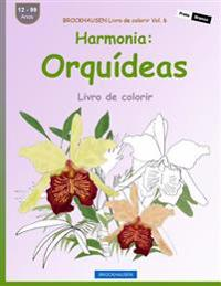 Brockhausen Livro de Colorir Vol. 6 - Harmonia: Orquideas: Livro de Colorir