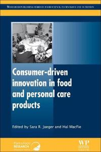 Consumer-Driven Innovation in Food and Personal Care Products