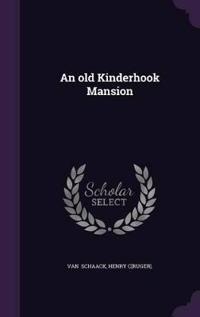 An Old Kinderhook Mansion