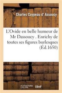 L'Ovide En Belle Humeur de MR Dassoucy . Enrichy de Toutes Ses Figures Burlesques