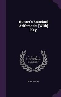 Hunter's Standard Arithmetic. [With] Key