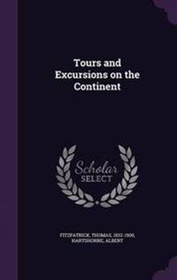 Tours and Excursions on the Continent