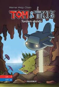 Tom & TK13 - tordendalen