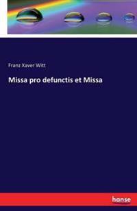 Missa Pro Defunctis Et Missa