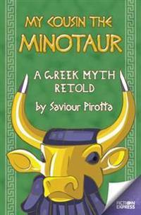 My cousin the minotaur