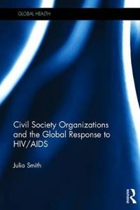 Civil Society Organizations and the Global Response to HIV/AIDS