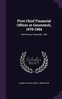 First Chief Financial Officer at Genentech, 1978-1984