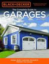 Black & Decker The Complete Guide to Garages 2nd Edition