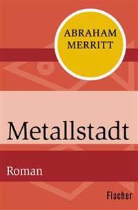 Metallstadt
