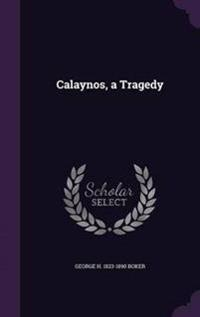 Calaynos, a Tragedy