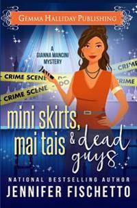 Miniskirts, Mai Tais & Dead Guys