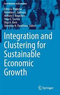 Integration and Clustering for Sustainable Economic Growth