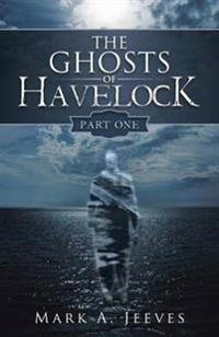 The Ghosts of Havelock