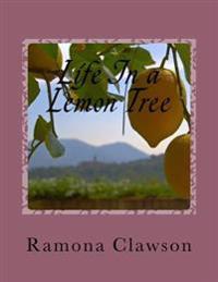 Life in a Lemon Tree: Book of Poetry