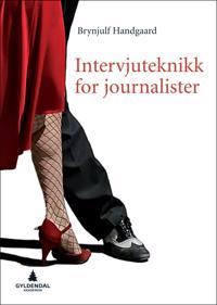 Intervjuteknikk for journalister - Brynjulf Handgaard pdf epub