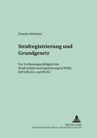 Strafregistrierung Und Grundgesetz
