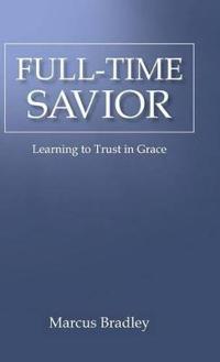 Full-time Savior