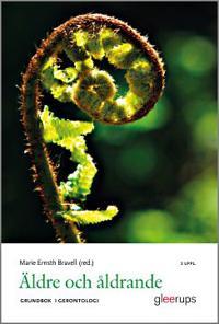 Äldre och åldrande - grundbok i gerontologi 2:a uppl