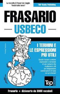 Frasario Italiano-Usbeco E Vocabolario Tematico Da 3000 Vocaboli