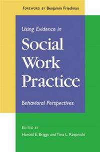 Using Evidence in Social Work Practice