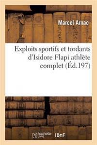 Exploits Sportifs Et Tordants D'Isidore Flapi Athlete Complet