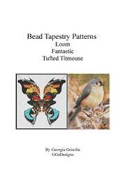 Bead Tapestry Patterns Loom Fantastic Tufted Titmouse