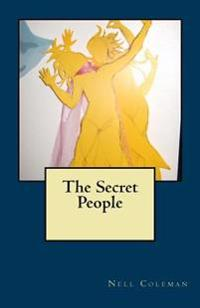 The Secret People: Are They Real?