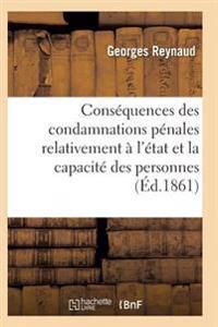 Consequences Des Condamnations Penales Relativement A L'Etat Et La Capacite Des Personnes