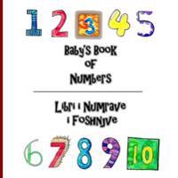 Baby's Book of Numbers/ Libri I Numrave I Foshnjeve