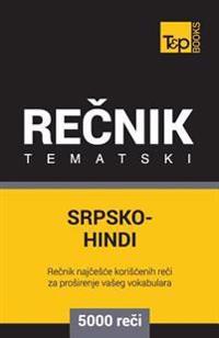 Srpsko-Hindi Tematski Recnik - 5000 Korisnih Reci