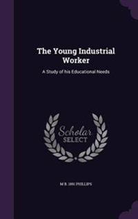 The Young Industrial Worker