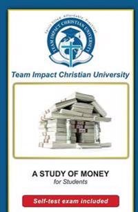A Study of Money for Students