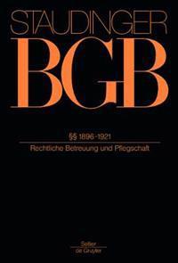 §§ 1896-1921: (rechtliche Betreuung Und Pflegschaft)