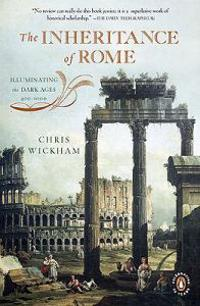 The Inheritance of Rome: Illuminating the Dark Ages, 400-1000